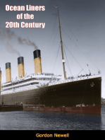 Ocean Liners of the 20th Century