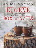 Eugene and the Box of Nails