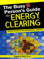 The Busy Person's Guide To Energy Clearing