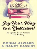 Joy Your Way to a Bestseller! Re-ignite Your Passion for Writing