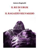 Il Re di Uruk e il ragazzo selvaggio
