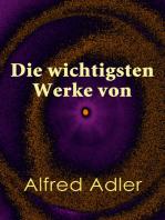 Die wichtigsten Werke von Alfred Adler