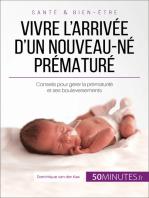 Vivre l'arrivée d'un nouveau-né prématuré