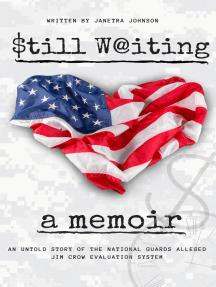 Still Waiting: A Memoir