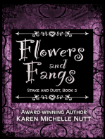 Flowers and Fangs (Stake and Dust, Book 2)