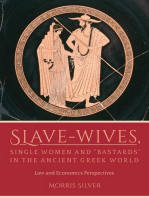 """Slave-Wives, Single Women and """"Bastards"""" in the Ancient Greek World"""