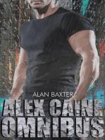 The Alex Caine Series Omnibus