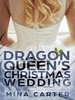 The Dragon Queen's Christmas Wedding