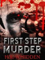 First Step Murder