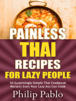 Painless Thai Recipes For Lazy People 50 Surprisingly Simple Thai Cookbook Recipes Even Your Lazy Ass Can Cook