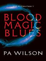 Blood Magic Blues