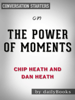 The Power of Moments by Chip Heath and Dan Heath | Conversation Starters