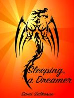 Sleeping, a Dreamer