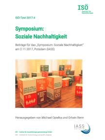 "Symposium: Soziale Nachhaltigkeit: Beiträge für das ""Symposium: Soziale Nachhaltigkeit"" am 2.11.2017, Potsdam (IASS)"