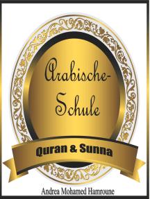 Arabische Schule: Quran & Sunna