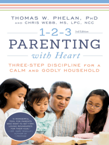 1-2-3 Parenting with Heart: Three-Step Discipline for a Calm and Godly Household