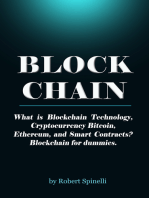 Blockchain What is Blockchain Technology, Cryptocurrency Bitcoin, Ethereum, and Smart Contracts? Blockchain for dummies.