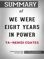 Summary of We Were Eight Years in Power by Ta-Nehisi Coates | Conversation Starters