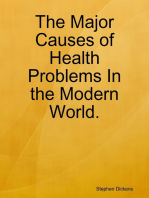 The Major Causes of Health Problems In the Modern World.