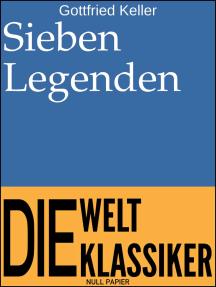 Sieben Legenden: Erzählungen