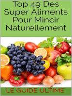 Top 49 Des Super Aliments Pour Mincir Naturellement.