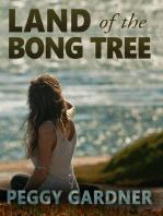 Land of the Bong Tree (Land Trilogy Book 2)