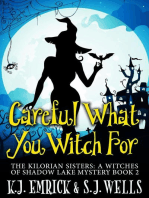 Careful What You Witch For