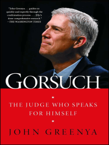 Gorsuch: The Judge Who Speaks for Himself