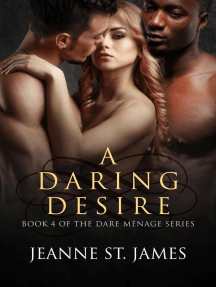 A Daring Desire: The Dare Ménage Series, #4