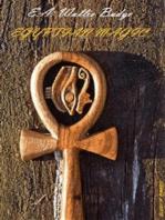 Egyptian Magic (Illustrated Edition)