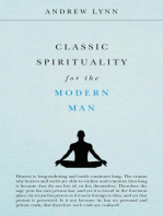 Classic Spirituality for the Modern Man