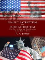 Peanut Patriotism and Pure Patriotism
