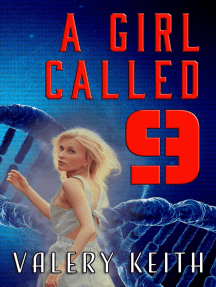 A Girl Called Nine: The Sentinel Series, #1