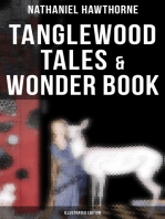 Tanglewood Tales & Wonder Book (Illustrated Edition)