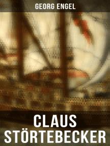 Claus Störtebecker: Basiert auf dem Leben des berüchtigten Piraten