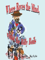Where Roves the Mind, Whilst the Billy Boils