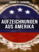 Aufzeichnungen aus Amerika