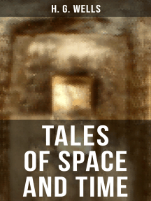 TALES OF SPACE AND TIME: The original 1899 edition