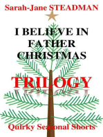 I Believe In Father Christmas Trilogy