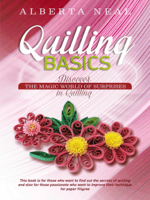 Quilling Basics: Discover the Magic World of Surprises in Quilling: Learn Quilling