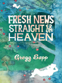 Fresh News Straight from Heaven