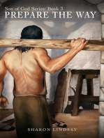 The Son of God Series Book 3, Prepare the Way