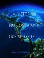 La Historia no Contada que se Repite