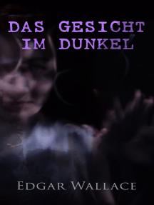 Das Gesicht im Dunkel
