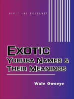 Exotic Yoruba Names & Their Meanings #1