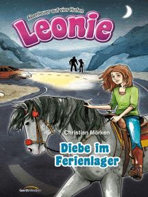 Leonie: Diebe im Ferienlager: Abenteuer auf vier Hufen.