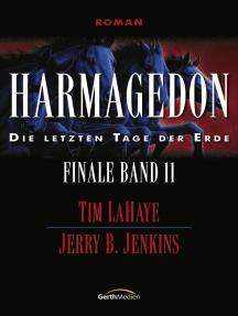 Harmagedon - Finale 11: Die letzten Tage der Erde