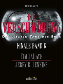 Die Verschwörung - Finale 6: Die letzten Tage der Erde