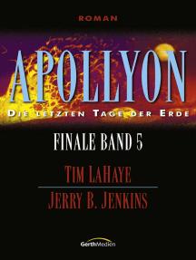 Apollyon - Finale 5: Die letzten Tage der Erde