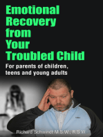 Emotional Recovery from Your Troubled Child